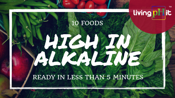 10 High Alkaline Food Recipe Ideas - Easy and Quick