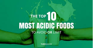 10 acidic foods to avoid
